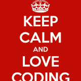 Keep Calm and Love Coding